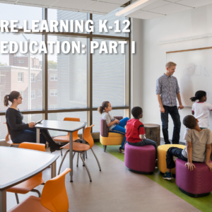 Photo of Re-Learning K-12 Education: Part I
