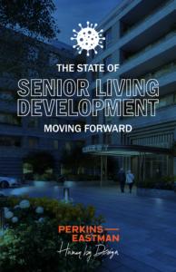 The State of Senior Living Development: Moving Forward