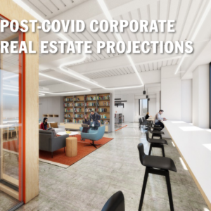 Photo of Post-COVID Corporate Real Estate Projections: October 2020