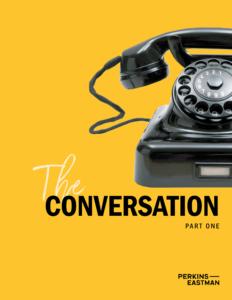 The Conversation: Part I 1