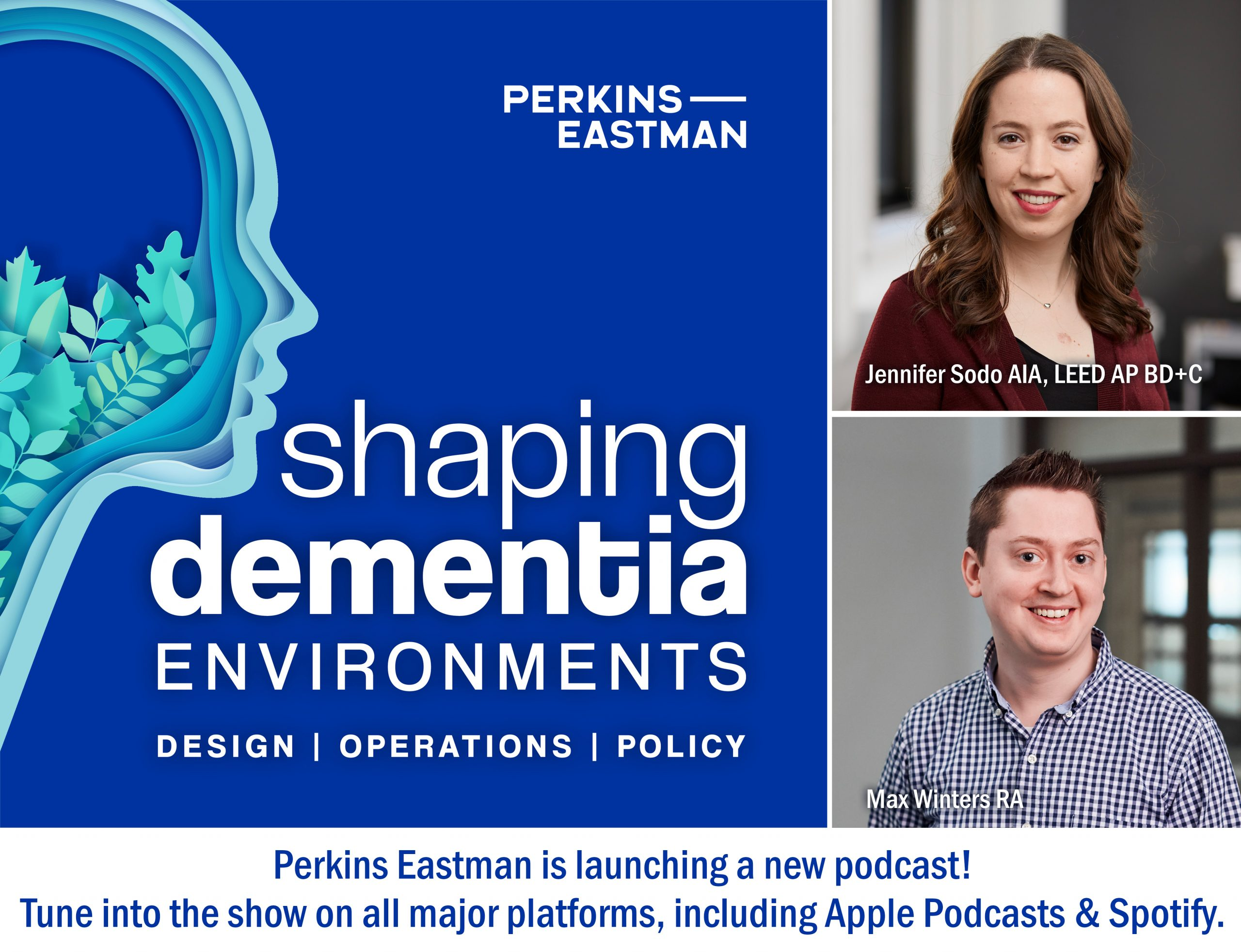 NEW PERKINS EASTMAN PODCAST EXPLORES CHANGES FOR DEMENTIA-CARE ENVIRONMENTS