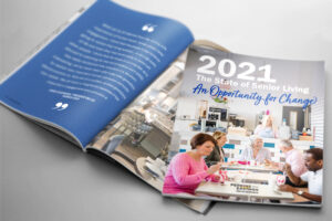 The State of Senior Living: 2021 Survey: An Opportunity for Change